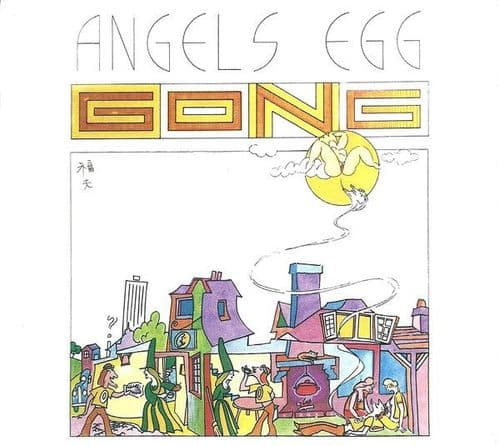 Gong<br>Angels Egg (Radio Gnome Invisible Part II)<br>CD, RE, RM + CD + DL,